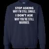 Stop asking me why i'm still single shirt, tank, sweater