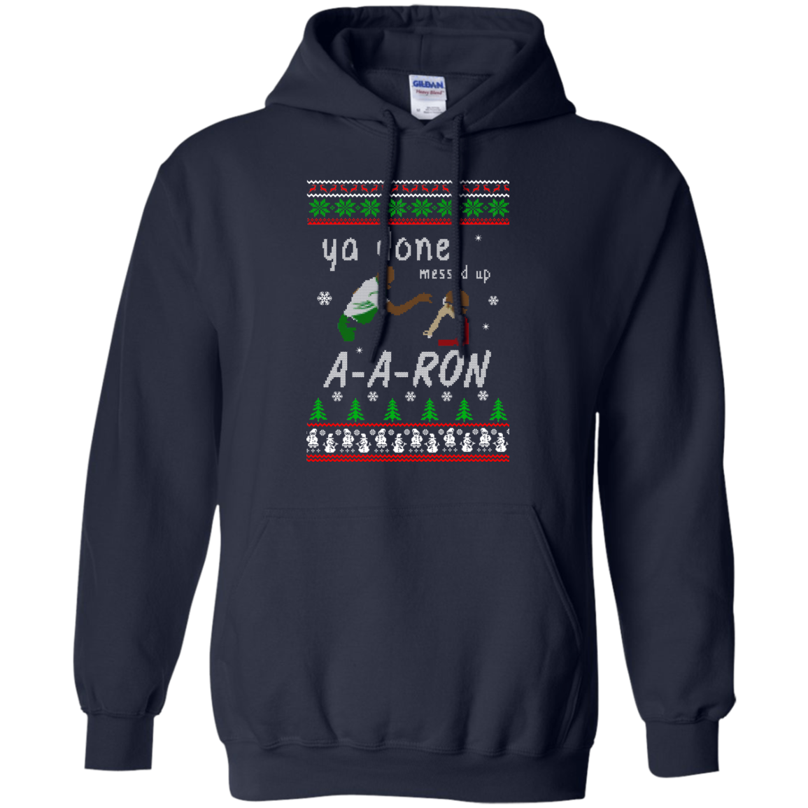 24a594ce1 Aaron Sweater - Ya done messed up Sweater, T-Shirt, Hoodie ...