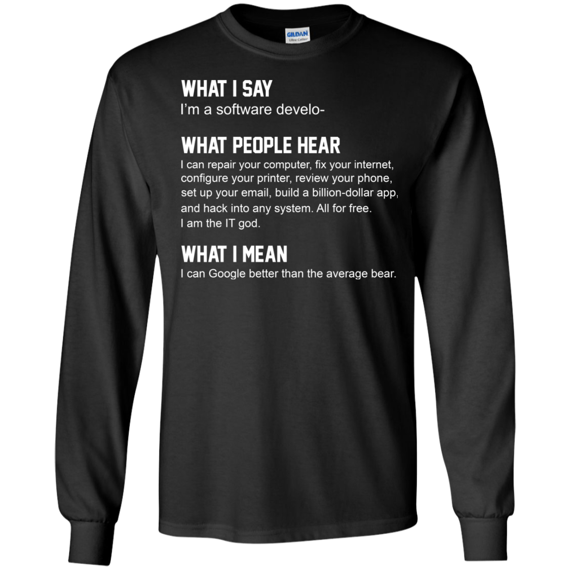 d598a429f Developer Funny shirts what people hear when i say i'm a software developer  tshirt