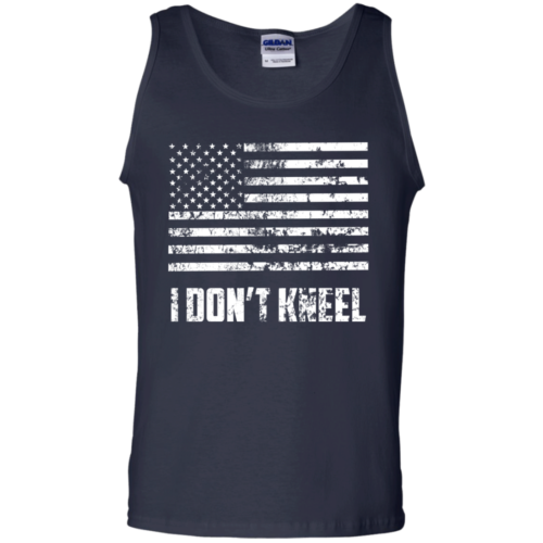 I dont't kneel tshirt, tank, hoodie, sweater