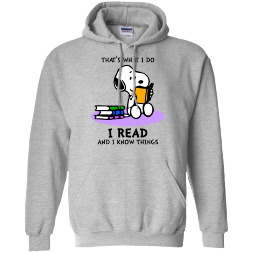 Snoopy That's what i do I read and i know things tshirt, tank, hoodie