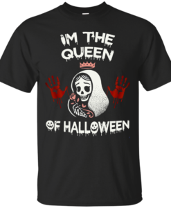 Im The Queen Of Halloween t shirt, tank, hoodie