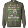 All I Want For Christmas Is Harambe Christmas Sweater