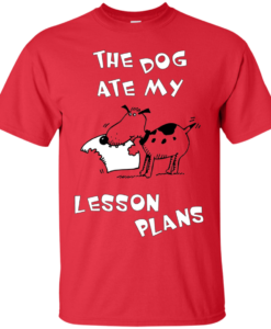 The dog ate my lesson plans tshirt, tank, sweater