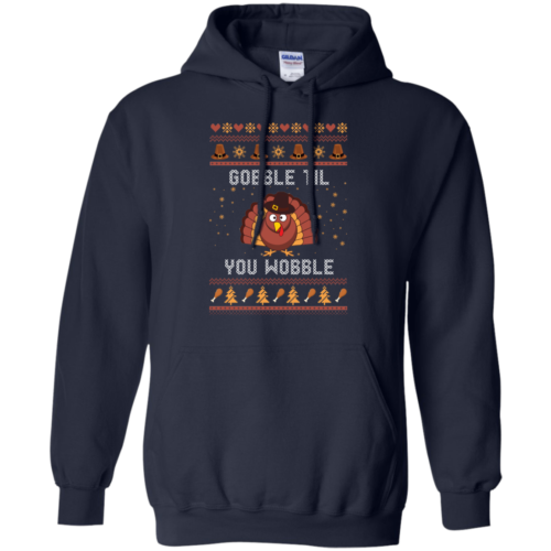Christmas Shirt: Gobble Til You Wobble Tshirt, Sweater