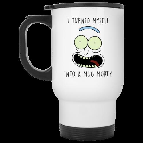 Rick and Morty Mugs: I Turned Myself Into A Mug Morty Coffee Mugs