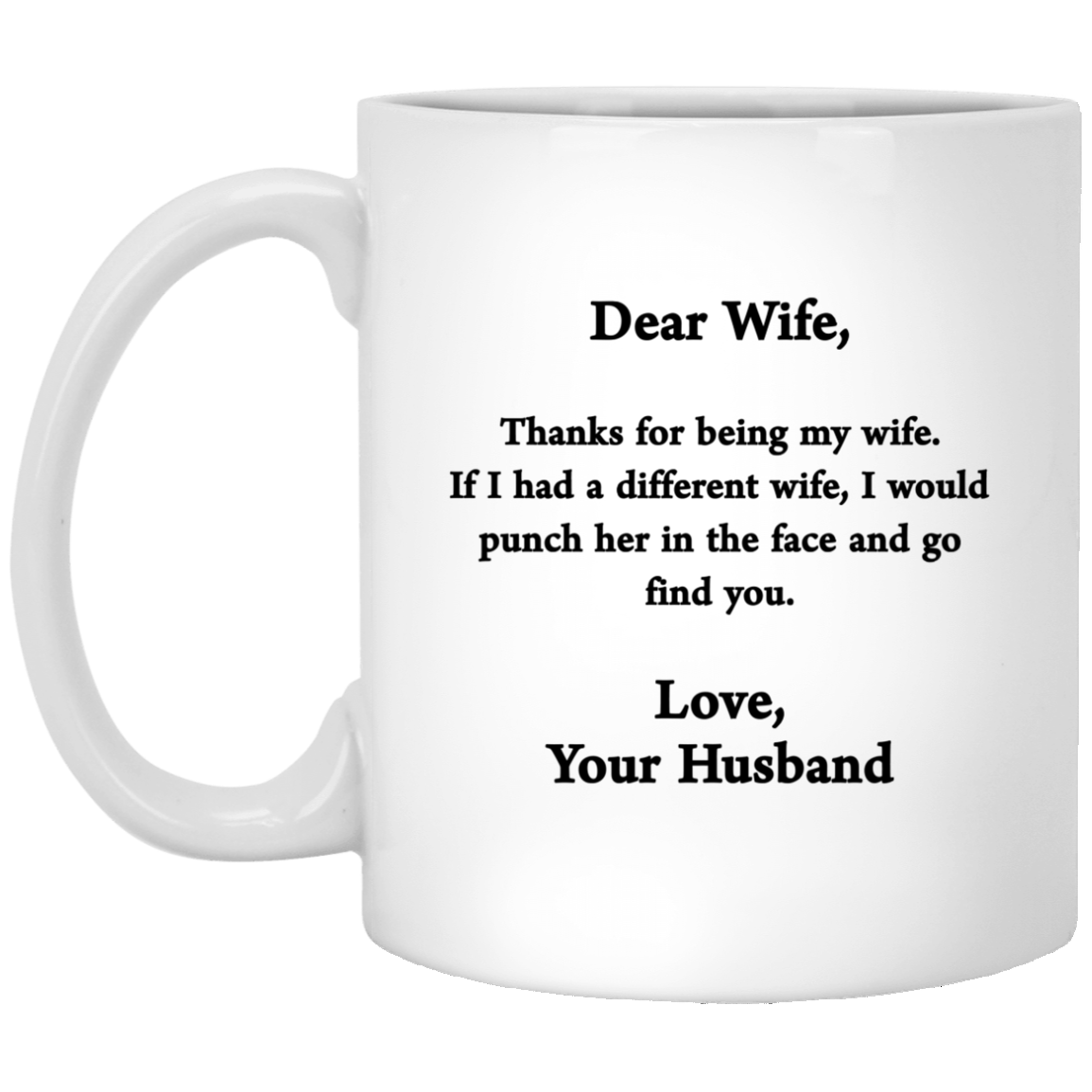 Dear Wife Thanks For Being My Coffee Mugs Gifts