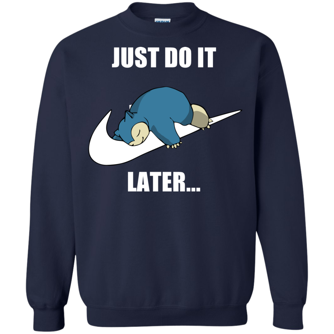 Just Do It Later Snorlax T Shirt, Hoodies, Tank Top