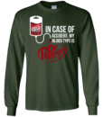 In Case Of Accident My Blood Type Is Dr Pepper t shirt, tank, hoodie