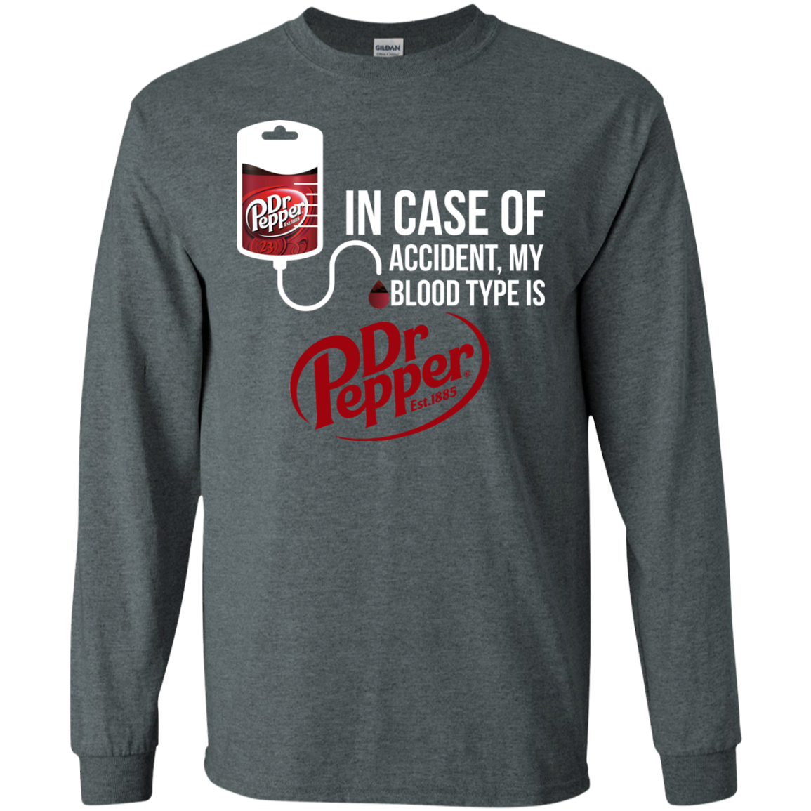 45c2f0a6 In Case Of Accident My Blood Type Is Dr Pepper t shirt, tank, hoodie ...