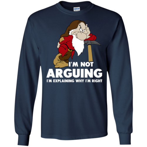 I'm Not Arguing I'm Explaining Why I'm Right t shirt, tank, hoodie