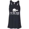To The Pain – The Princess Bride T Shirt, Tank, Long Sleeve