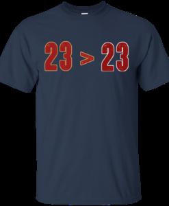 official photos ce958 acf60 23 Greater than 23 T-shirt, LeBron Greater Than Jordan T-shirt,Tank, Hoodie