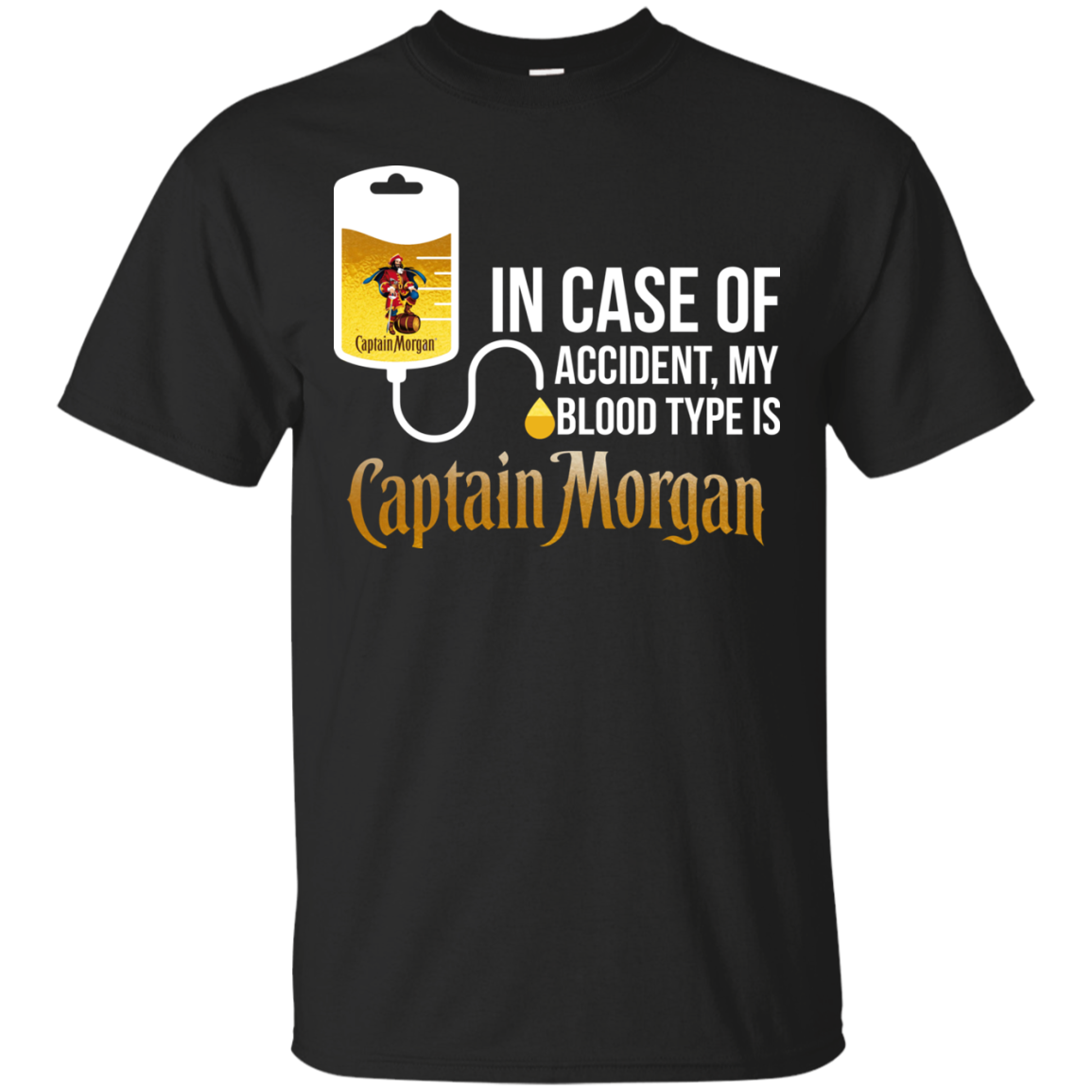 in case of accident my blood type is captain morgan t shirt long sleeve hoodie robinplacefabrics. Black Bedroom Furniture Sets. Home Design Ideas