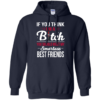 If you think I'm a bitch you should meet my smartass best friends t shirt, long sleeve, hoodie