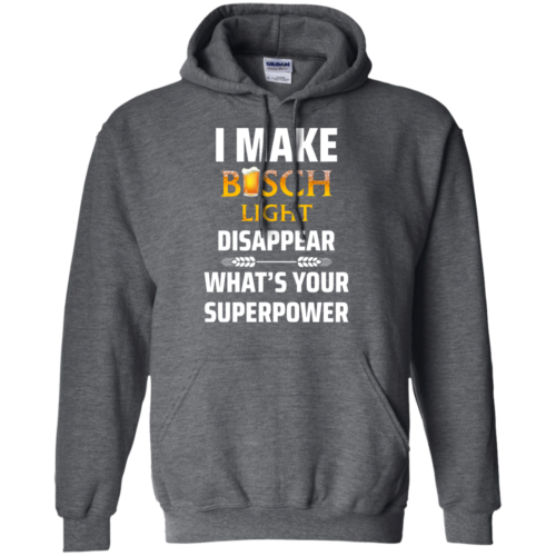I Make Busch Light Disappear What's Your Superpower t shirt, long sleeve, hoodie