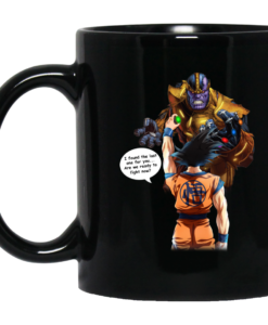 Goku vs Thanos – I found the last one for you coffee mugs