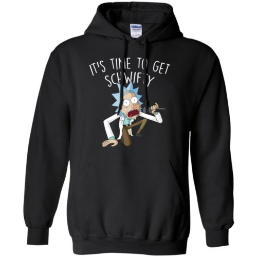 Rick and Morty It's Time to Get Schwifty t shirt, long sleeve, hoodie