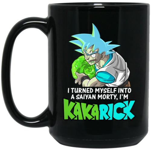I'm Kakarick I turned myself into a saiyan Morty coffee mugs