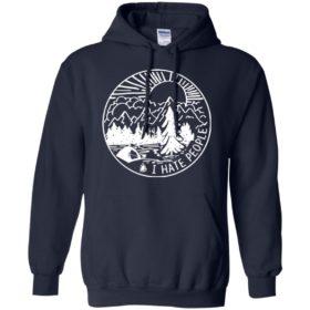 Camping I hate People t shirt, long sleeve, hoodie