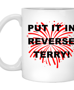 4th July Independence day Put it in reverse terry mugs