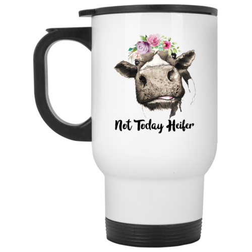 Not today heifer mugs