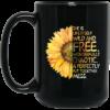 She is life itself wild and free wonderfully mugs