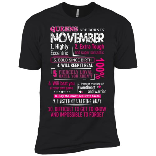 10 Reasons Queens are born in November t shirt, tank, hoodie