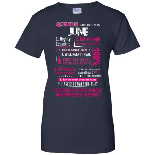 10 Reasons Queens are born in June t shirt, tank, hoodie