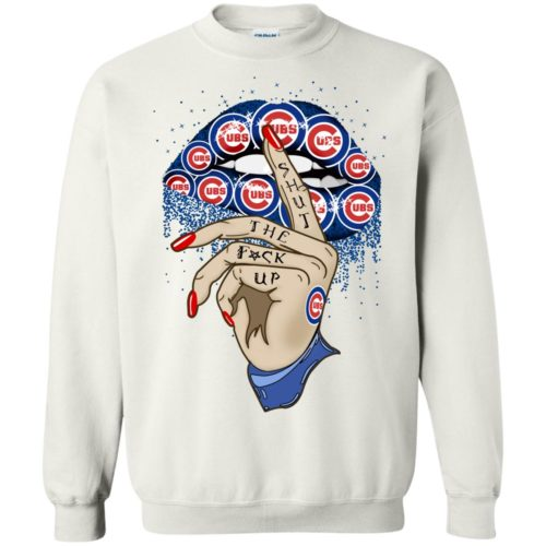 Chicago Cubs Sexy Lip Shut The Fucup T shirt, Ls, Hoodie
