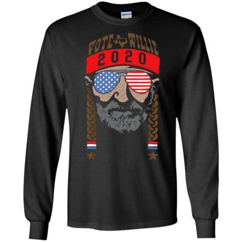 Vote for Willie 2020 T shirt, Ls, Hoodie