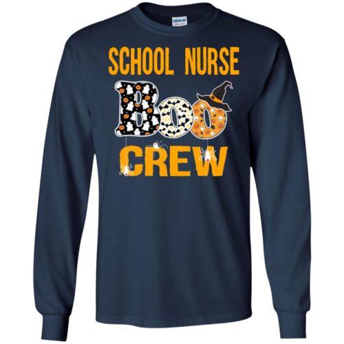 School nurse boo crew T shirt, Ls, Hoodie