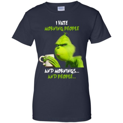 Grich I hate morning people and mornings and people T shirt, LS, Hoodie