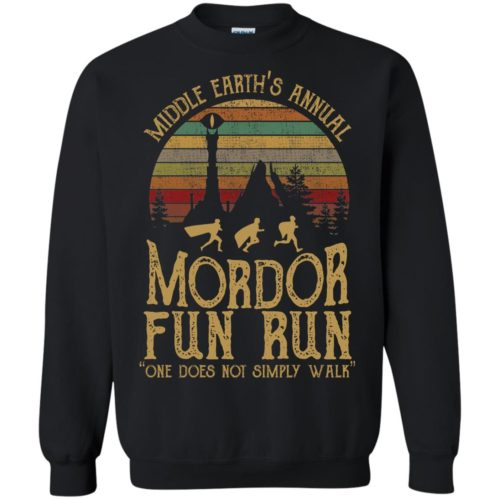 Middle earth's annual mordor fun run one does not simply walk T shirt, Ls, Hoodie