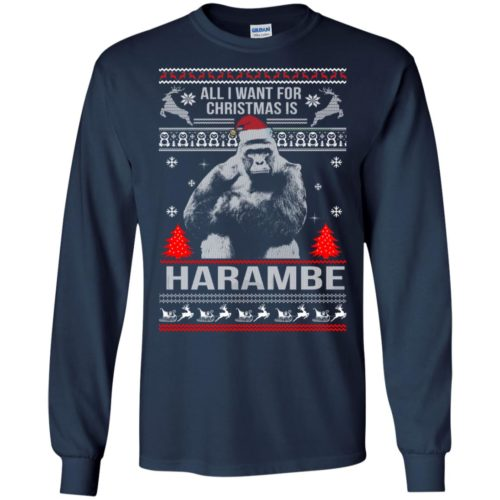 All I Want For Christmas Is Harambe Sweater, Long Sleeve, Hoodie