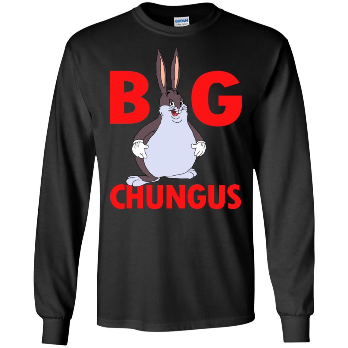 Big Chungus Meme T Shirt Tank Hoodie Robinplacefabrics