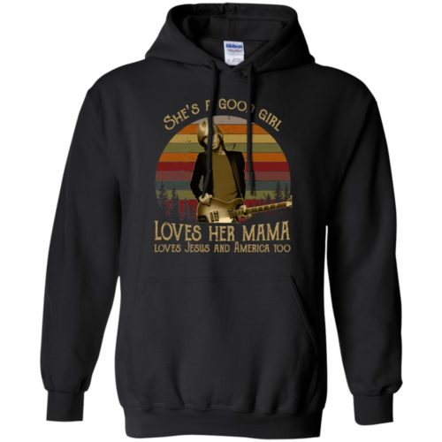 She's a good girl loves her mama loves jesus and america too t shirt, tank, hoodie