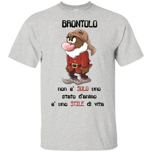Brontolo non e' solo uno stato d'animo e' uno stile di vita t shirt, tank, hoodie