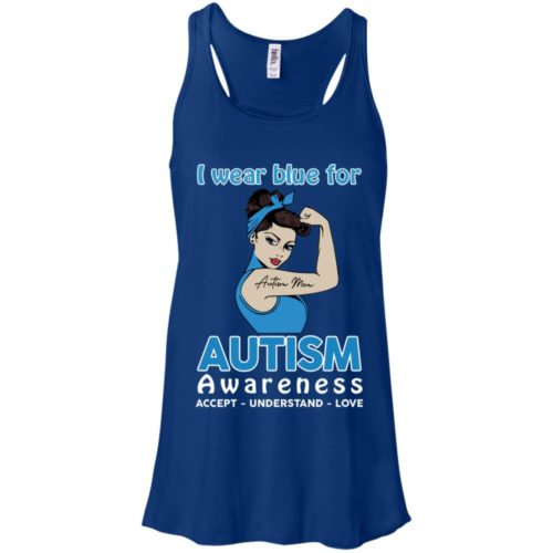 I wear blue for autism awareness accept understand love t shirt, ls, hoodie