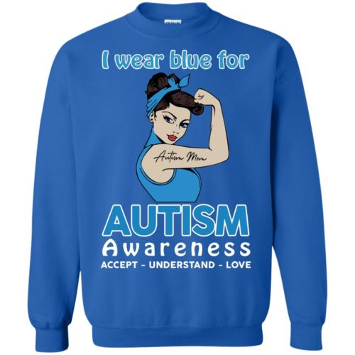 I wear blue for autism awareness accept understand love t shirt, ls, hoodie