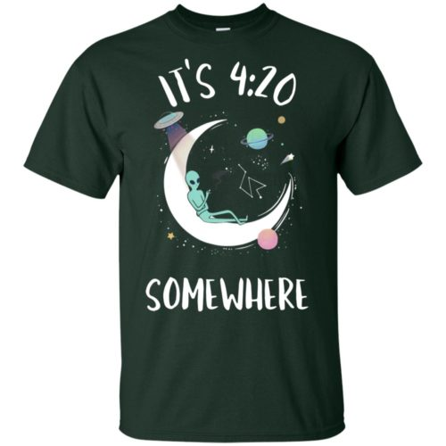 Alien on the moon it's 4 20 somewhere shirt