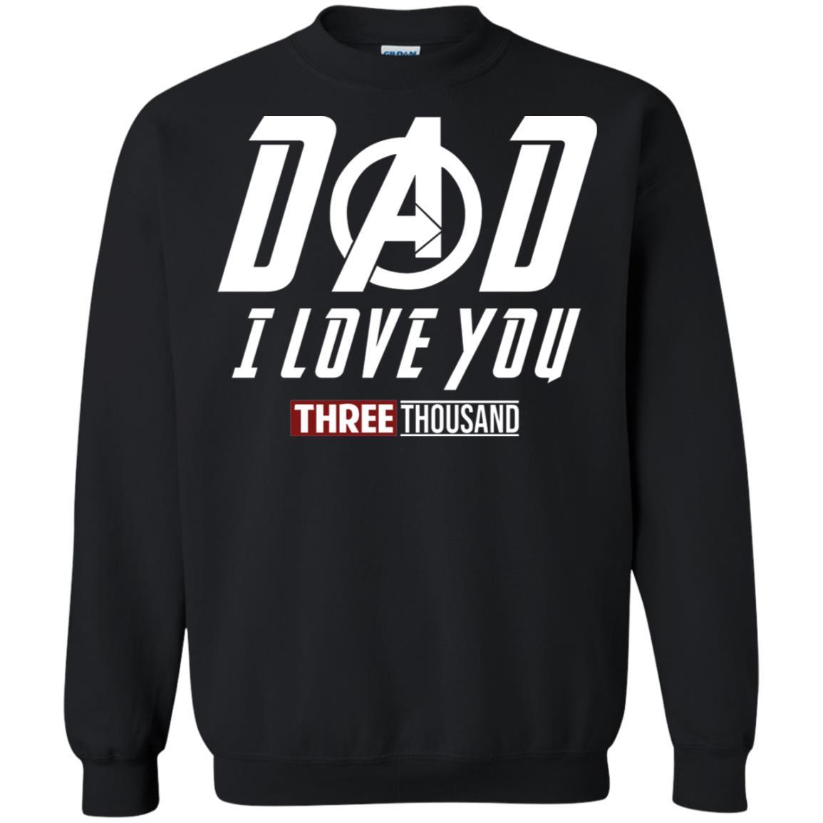 67962db0 Iron Man Dad I love you three thousand t shirt, tank top, hoodie ...