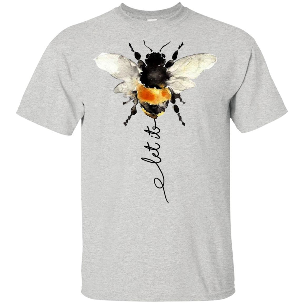 3c5f8fcf Let it bee t shirt, tank, hoodie - RobinPlaceFabrics