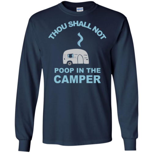 Thou shall not poop in the camper hoodie, t shirt