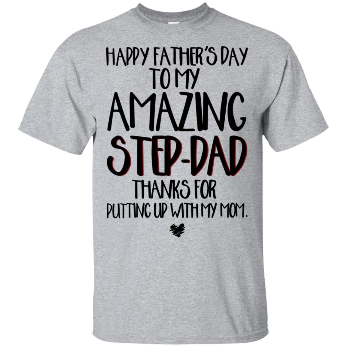 f511bd5e Happy father's day to my amazing step dad thanks for putting up with my mom  hoodie