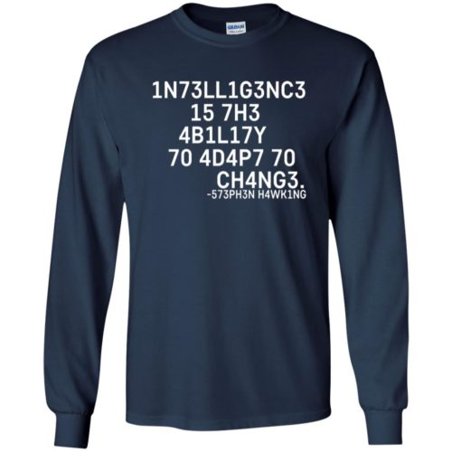 Intelligence is the ability to adapt to change Slim fit shirt