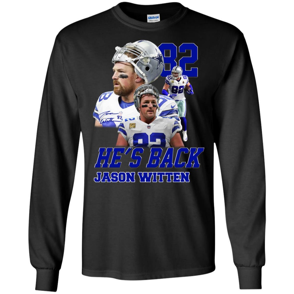 new product 0591d 818c5 Jason Witten Dallas Cowboys 82 He's back hoodie, ls, t shirt