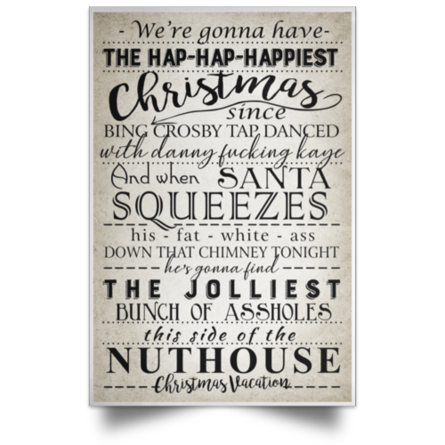 We're gonna have the hap hap happiest christmas since bing crosby tap dance poster