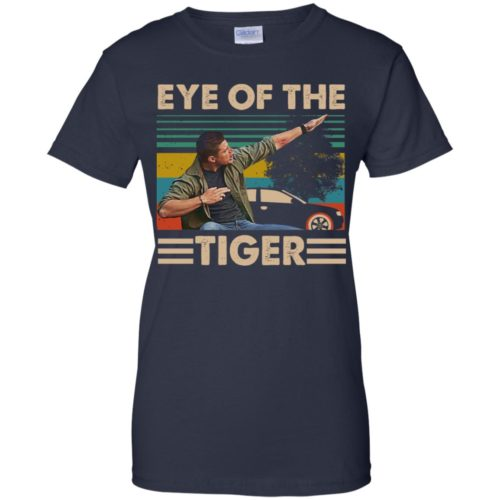 Supernatural Dean Winchester Eye of the tiger hoodie, ls, t shirt