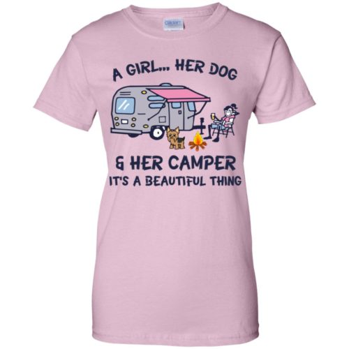 A girl her dog & her camper it's a beautiful thing hoodie, t shirt